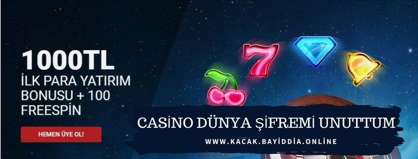 Casino Dunya şifremi unuttum konusu