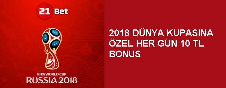 21bet Dünya Kupası 2018 Bonusu